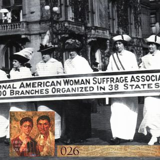 HwtS: 026: the Women's Suffrage Movement in the United States