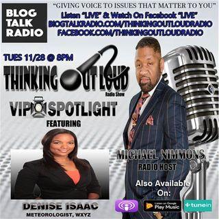 VIP Spotlight featuring WXYZ Meteorologist Denise Isaac #TOLRadioShow