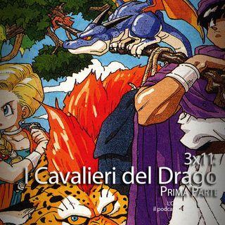 ODB 3x11: I Cavalieri del Drago parte 1