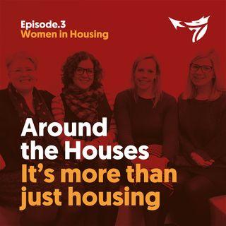 Cerys Furlong and Serena Jones on Women in housing
