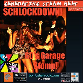 Generating Steam Heat # 254 :Schlockdown! w/ Nony Zero
