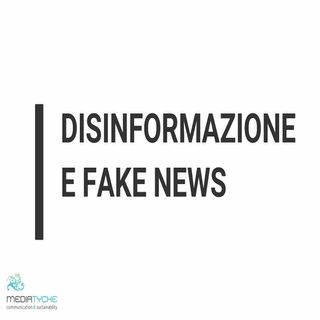 6 - Disinformazione e Fake News