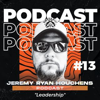 Leadership - Ep.13