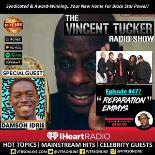 "Episode #477 feat. Damson Idris | ""Reparation Emmys"" (Podcast Version)"