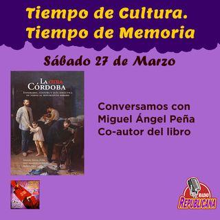 Tiempo de Cultura - Tiempo de Memoria. Programa # 23 - TRIENIO BOLCHEVIQUE DE M.ANGEL PEÑA MUÑOZ