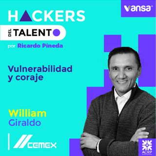053. Vulnerabilidad y coraje - William Giraldo  (Cemex)-Lado B