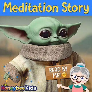 Baby Yoda: Meditation Story