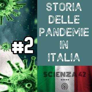 Storia Pandemie in Italia - Parte 2
