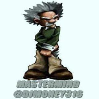 @djmoney316 mastermind mix #44