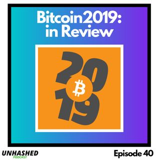 Bitcoin2019 - In Review