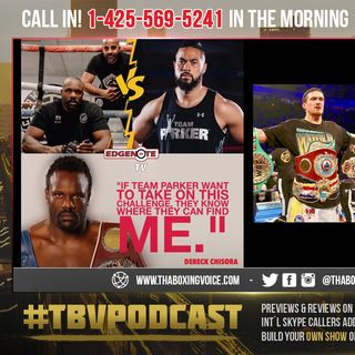 ☎️Parker Demands WADA Drug Testing For Chisora💉 Oleksandr Usyk vs Tyrone Spong😳
