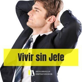 #016 - Vivir Sin Jefe