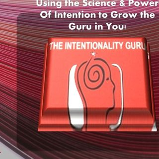 The Intentionality Gurus with Candace Pollack _WOOPS_ 7_31_20