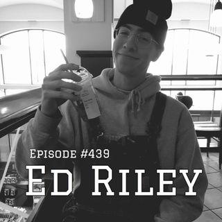WR439: Ed Riley