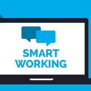 Smart Working - come, cosa e perché...