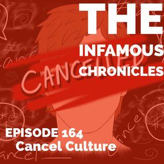E164: Cancel Culture