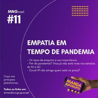 #11 - Empatia em tempo de pandemia