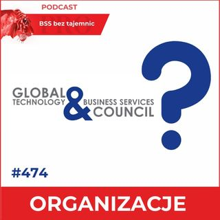 #474 Global Technology and Business Services Council – co to takiego?