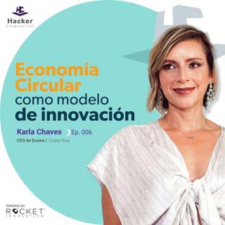 Karla Chaves -Economía Circular como modelo de innovación