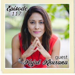 The Cannoli Coach: Mindset is Key—for All Age w/Kajal Khurana | Episode 117