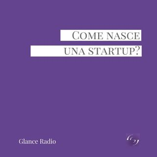 Come nasce una startup?