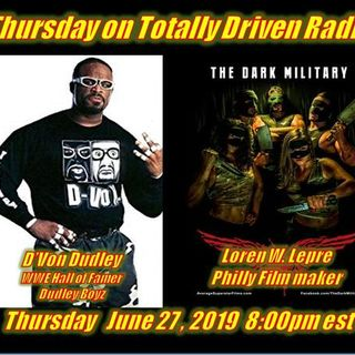 Totally Driven Radio #326 w/ D'Von Dudley & Loren W. Lepre