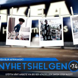 Nyhetshelgen #74 – IKEA blir afrikanskt, flykten från New York, manipulera verkligheten