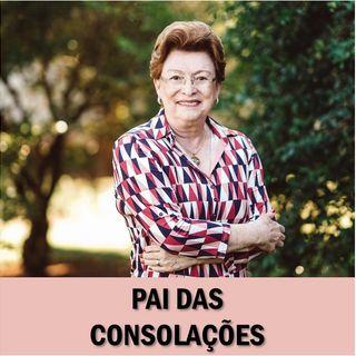 Pai das consolações // Pra. Suely Bezerra