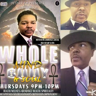 Whole Mind Body and Soul hosted by Lawrence Coutee S1E16 September 15 2016