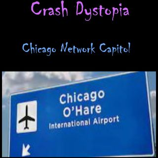 Crash Dystopia Chicago Network Capitol