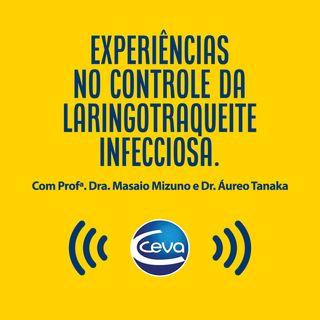 EP #6 - Experiências no controle da Laringotraqueite infecciosa.
