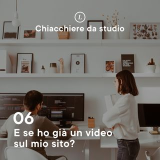 06 | E se ho già un video sul mio sito?