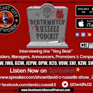 """Death Match Russell PodCast""! Ep #267 Live with Indy Death Match Wrestler John Wayne Murdoch Tune in!"