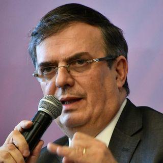 Garantiza Ebrard cumplir con el acuerdo pactado con EU