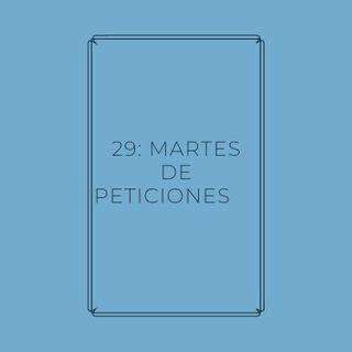 Experimento #EnPantufla 29 - Martes de peticiones