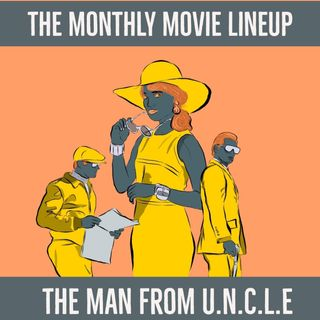 Ep. 22 The Man From U.N.C.L.E