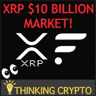 XRP Flare $10 Billion Market & Venezuela Integrates BITCOIN & LITECOIN Remittances