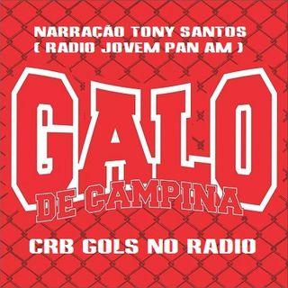 CRB 2 x 0 Madureira - Narracao Tony Santos ( Radio Jovem Pan AM ) - Série C 2014