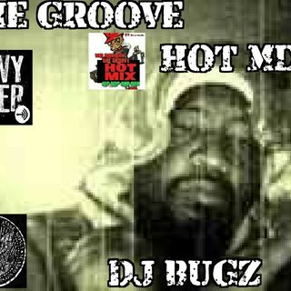 THE GROOVE HOT MIXX SATURDAY WIT DJ BUGZ