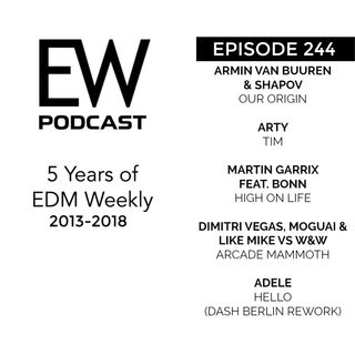 EDM Weekly Episode 244