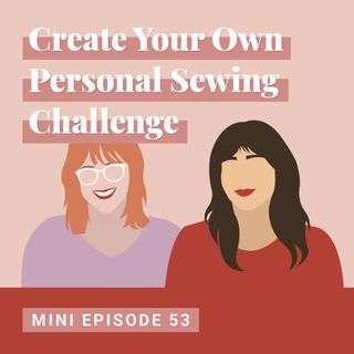 Create Your Own Personal Sewing Challenge