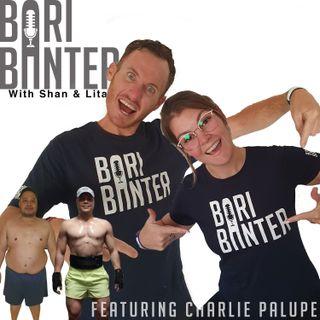 BARI BANTER #39 -  Charlie Palupe