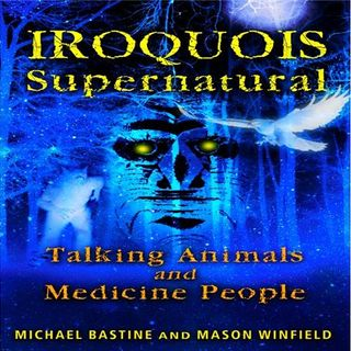 Iroquois Supernatural: shapeshifting, vampires and zombies
