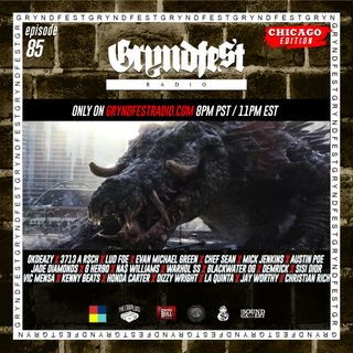 [9/3]  #GryndfestRadio #Chicago Edition  Vol 85th Sponsored by : @dinnerLand @theearplugs @Thesoundgalleryinc