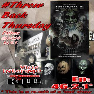 Halloween III: Season of the Witch Episode 46.2.1 Vicis Interimo