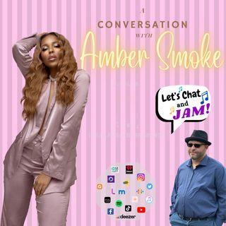 A Conversation With Amber Smoke