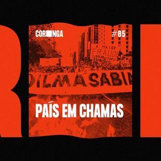 #05 - País em Chamas