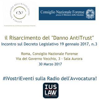 """Il Risarcimento del """"Danno AntiTrust"""" - #iVostriEventi"""