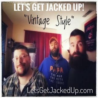 LET'S GET JACKED UP! Vintage Style