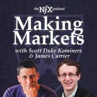 Making Markets with Prof. Scott Duke Kominers (HBS) & James Currier